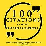 100 citations de grands entrepreneurs |  divers auteurs