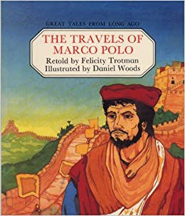 the travels of marco polo great tales from long ago. Black Bedroom Furniture Sets. Home Design Ideas