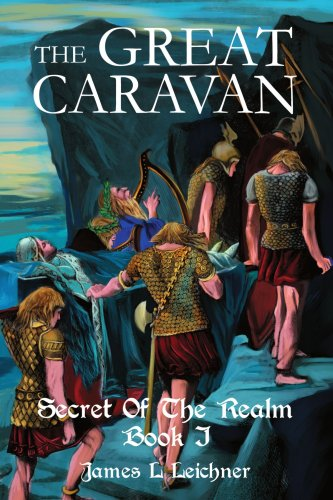 The Great Caravan: Secret Of The Realm Book I