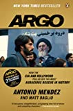 img - for Argo: How the CIA and Hollywood Pulled Off the Most Audacious Rescue in History book / textbook / text book