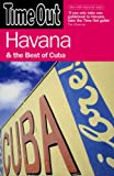 Time Out Havana: And the Best of Cuba (Time Out Guides)