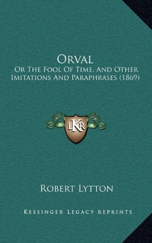 orval-or-the-fool-of-time-and-other-imitations-and-paraphrases-1869