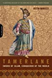 Tamerlane: Sword of Islam, Conqueror of the World (0306815435) by Marozzi, Justin