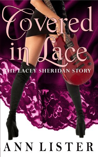 Covered In Lace: The Lacey Sheridan Story by Ann Lister