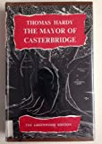 (The Greenwood edition) The Life and Death of the Mayor of Casterbridge / A story of a Man of Character