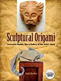 img - for Sculptural Origami: Innovative Models, Plus a Gallery of the Artist's Work (Dover Origami Papercraft) book / textbook / text book