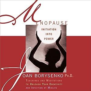 Menopause: Initiation into Power Speech