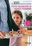 100 meilleures recettes pour mamans...