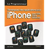 D�veloppez des applications pour l'iPhonepar Lee S.Barney