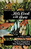 img - for Let's Cook with Nora: A treasury of Filipino, Chinese and European dishes compiled and kitchen-tested book / textbook / text book