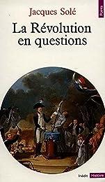 La  Révolution en questions