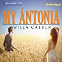 My Antonia | Livre audio Auteur(s) : Willa Cather Narrateur(s) : Nicholas Mondelli