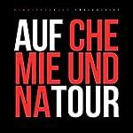 Auf Chemie und Natour (Special Editio...