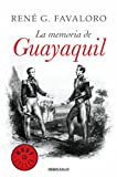 img - for La memoria de Guayaquil (Spanish Edition) book / textbook / text book