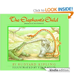 Kindle Book Bargain: The Elephant's Child (Rabbit Ears: A Classic Tale), by Rudyard Kipling (Author), Tim Raglin (Illustrator). Publisher: Rabbit Ears Books (May 16, 2012)