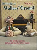 The World of Wallace and Gromit (0752215582) by Lane, Andy
