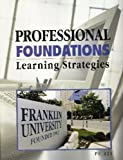 Professional Foundations: Learning Strategies (Franklin University-PF321)