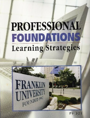 Professional Foundations: Learning Strategies (Franklin...