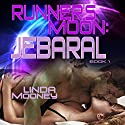 Runner's Moon: Jebaral: Runner's Moon, Book 1 (       UNABRIDGED) by Linda Mooney Narrated by Guy Veryzer