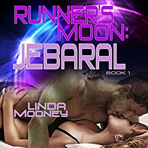 Runner's Moon: Jebaral Audiobook
