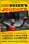 A Cuban Boxer's Journey: Guillermo Ri...