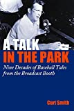 Image of A Talk in the Park: Nine Decades of Baseball Tales from the Broadcast Booth