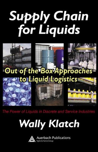 Supply Chain For Liquids: Out Of The Box Approaches To Liquid Logistics (Resource Management) front-626208