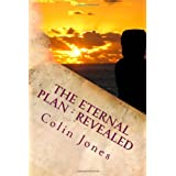 The Eternal Plan - Revealed: Automatic Writings (Volume 1)