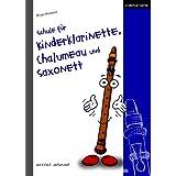 """Schule f�r Kinderklarinette, Chalumeau und Saxonettvon """"Birgit Hermann"""""""