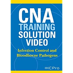 CNA Training Solution Video: Infection Control and Bloodborne Pathogens