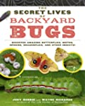 The Secret Lives of Backyard Bugs: Di...