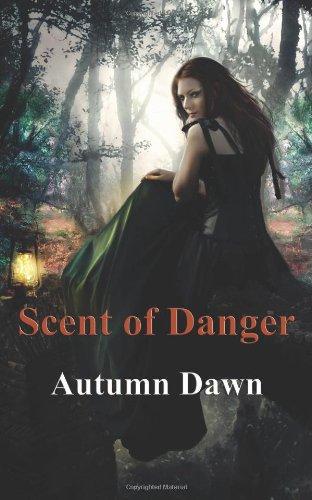 Scent of Danger (Darklands, #3)