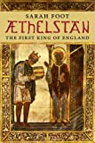 Æthelstan: The First King of England