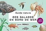 echange, troc Jean Terrisse, Philippe-J Dubois, Dominique Mansion, Szabolcs Kókay - Des balades en bord de mer