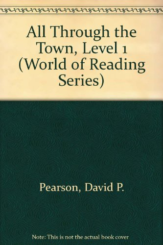 All Through the Town, Level 1 (World of Reading Series)