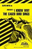 img - for I Know Why the Caged Bird Sings (Cliffs Notes) book / textbook / text book