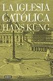 img - for La iglesia cat lica book / textbook / text book