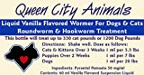 Queen City Animals Concentrated Liquid Vanilla Wormer (Kills Roundworms and Hookworms) Our Supersized 60 ml Bottle Treats up to 330 Cat Pounds or 1200 Dog Pounds. (For Little Pets to Extra Large Pets and Everything in Between)