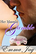 Her Moonlit Gamble (Bridesmaids in Paradise)