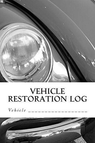 Vehicle Restoration Log: Vehicle Cover 3 (S M Car Journals)