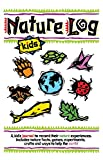 Nature Log Kids (Nature Journals)