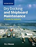 Dry Docking and Shipboard Maintenance