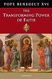 The Transforming Power of Faith