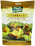 Premium restaurant-style croutons, generously seasoned and made from fresh, oven baked bread, toasted to a golden brown. For the sweet taste of butter and the down home goodness of cornbread, choose Fresh Gourmet Sweet Butter Cornbread Premium Croutons. Whether tossed into fresh greens or sprinkled on top of a bowl of chili, these delicious croutons add crunch, texture and a mouthful of flavor. At Fresh Gourmet, we bring good taste to your table – every day. Fresh Gourmet is the number one brand of croutons and salad toppings sold in the world. Long known for the innovative approach that inspired the original produce crouton, the Fresh Gourmet brand offers the largest variety of salad toppings available on the market today. As salad toppings experts, Fresh Gourmet sets the pace with today`s trends, offering busy cooks the crunch, flavor and texture that transform everyday dishes into memorable meals in minutes. For nearly 30 years, Fresh Gourmet continues to be the one brand you turn to for the Crunch You Crave!
