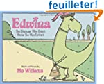 Edwina, the Dinosaur Who Didn't Know...