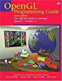 OpenGL Programming Guide: The Official Guide to Learning OpenGL, Version 2.1 (6th Edition)