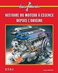 Les moteurs � essence : Des origines...