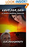 Love for Sail - A Connie Barrera Thriller (Connie Barrera Thrillers Book 1)