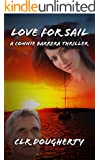 Love for Sail - A Connie Barrera Thriller (Connie Barrera Thrillers Book 1)
