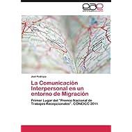 """La Comunicación Interpersonal en un entorno de Migración: Primer Lugar del """"Premio Nacional de Trabajos Recepcionales..."""